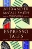 McCall Smith, Alexander,Espresso Tales