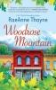 Thayne, Raeanne,Woodrose Mountain
