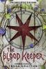 Gratton, Tessa,The Blood Keeper