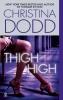 Dodd, Christina,Thigh High