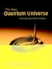 Hey, Anthony J.G.             ,  Walters, Patrick,The New Quantum Universe