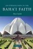 Peter Smith,An Introduction to the Baha`i Faith