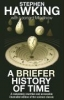 Hawking, S.W.                 ,  Mlodinow, Leonard,A Briefer History of Time