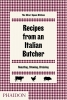 <b>The Silver Spoon Kitchen</b>,Recipes from an Italian Butcher