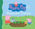 Candlewick Press,Peppa Pig and the Vegetable Garden