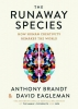 Brandt Anthony & D.  Eagleman,Runaway Species