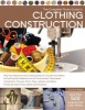 Haynes, Christine,The Complete Photo Guide to Clothing Construction