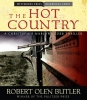 Butler, Robert Olen,The Hot Country