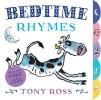 Ross, Tony,My Favourite Nursery Rhymes Board Book: Bedtime Rhymes
