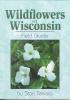 Tekiela, Stan,Wildflowers of Wisconsin