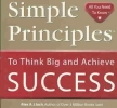 Lluch, Alex A.,   Eckmann, Helen, Dr.,Simple Principles to Think Big and Achieve Success