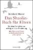 Moestl, Bernhard,Das Shaolin-Buch f?r Eltern