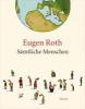 Roth, Eugen,Sämtliche Menschen