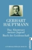 Hauptmann, Gerhart,Das Abenteuer meiner Jugend / Buch der Leidenschaft