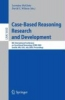Case-Based Reasoning Research and Development,8th International Conference on Case-Based Reasoning, ICCBR 2009 Seattle, WA, USA, July 20-23, 2009 Proceedings