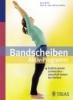 Brötz, Doris; Weller, Michael,Bandscheiben Aktiv-Programm