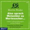 Rinke, Moritz,Also sprach Metzelder zu Mertesacker...