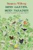 Wiborg, Susanne,Mein Garten, mein Paradies