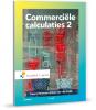 <b>Gerard  Minnaar, Niko van der Sluijs</b>,Commerciële calculaties 2