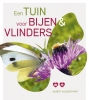 <b>Albert  Vliegenthart</b>,Een tuin voor bijen en vlinders