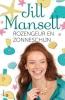 <b>Jill  Mansell</b>,Rozengeur en zonneschijn