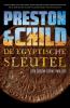 <b>Preston & Child</b>,De Egyptische sleutel