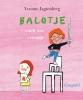 Yvonne  Jagtenberg,Balotje vindt een vriendje Kleuren met Balotje