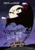 <b>Paul van Loon</b>,Vampier in de school