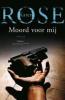 Karen Rose,Moord voor mij