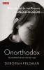 <b>Deborah  Feldman</b>,Onorthodox