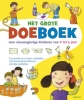 <b>Het grote doeboek voor nieuwsgierige kinderen van 2 tot 6 jaar</b>,