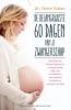 Pierre  Dukan,De belangrijkste 60 dagen van je zwangerschap