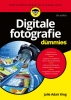 <b>Julie  Adair King</b>,Digitale fotografie voor Dummies, 9e editie