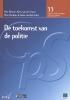 <b>Elke  Devroe, Kees van der Vijver, Wim  Hardyns, Auke van Dijk</b>,De toekomst van de politie