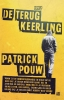 Patrick  Pouw,De terugkeerling
