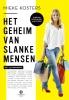 Mieke  Kosters,Het geheim van slanke mensen