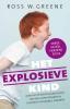 <b>Ross  Greene</b>,Het explosieve kind