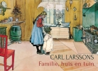 Polly  Lawson,Carl Larsson`s familie, huis en tuin