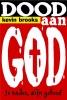 K. Brooks,Dood aan God