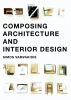 <b>Simos  Vamvakidis</b>,Composing Architecture and Interior Design