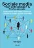 J. de Bruin, R. de Groot,Sociale media voor ondernemers & professionals