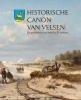 Historische canon van Velsen,de geschiedenis van Velsen in 25 verhalen