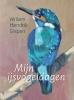 <b>Willem Hendrik  Gispen</b>,Mijn ijsvogeldagen