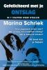 Marina  Schriek,Gefeliciteerd met je ontslag