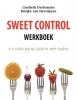 <b>Meijke van Herwijnen</b>,Sweet control werkboek
