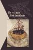 De reis van Sint Brandaan,kritische editie, hertaling en vertalingen