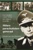 <b>Wouter van den Brandhof</b>,Hitlers parachutistengeneraal