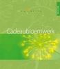 <b>Cadeaubloemwerk</b>,de collectie