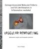 Jacco  Karper,Damage associated molecular patterns and toll like receptors in inflammation mediated vascular remodeling