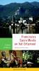 <b>Felicia  Dekkers</b>,Franciscus, Sacro Monte en het Ortameer